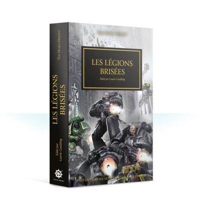 Horus Heresy - Les Légions Brisées